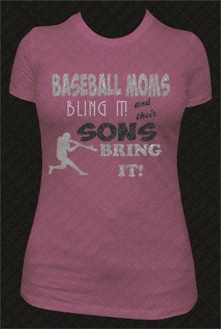 BASEBALL MOMS BLING IT!