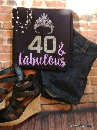 40 And Fabulous Birthday Shirt