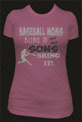 BASEBALL MOMS BLING IT!
