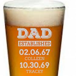 DAD ESTABLISHED CUSTOM PINT GLASS