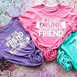 I'm Drunk Find Friend Set of 3