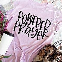 POWERED BY PRAYER SHIRT