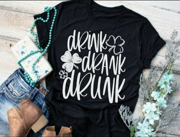 DRINK, DRANK, DRUNK shirt