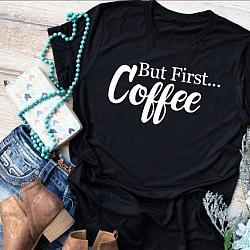 But 1st Coffee Soft Tshirt