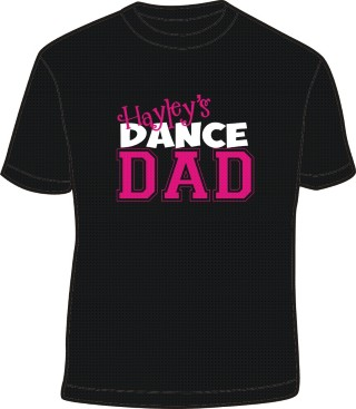 CUSTOM DANCE DAD or relative SHIRT